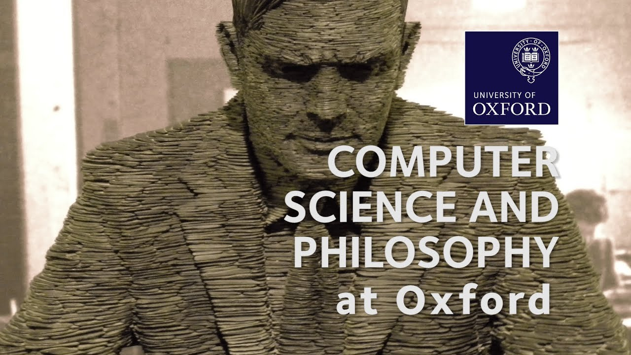 Computer Science and Philosophy | University of Oxford