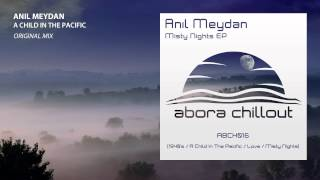 Anıl Meydan - A Child In The Pacific