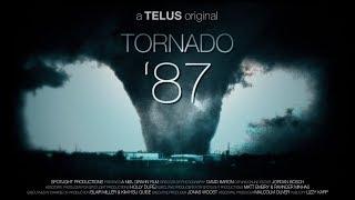 Tornado '87: Edmonton 30 Years Later