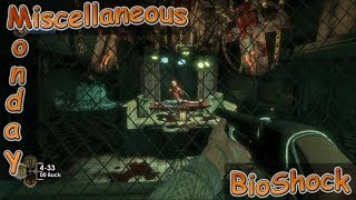 Miscellaneous Monday Ep. 7 - BioShock | Killing Big Daddies and Rescuing Little Sisters
