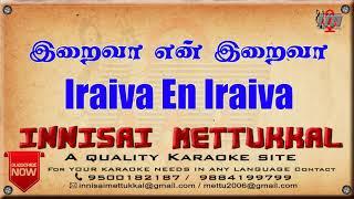 iraiva-en-iraiva-uriyadi-2-tamil-karaoke-tamil-songs-innisai-mettukkal