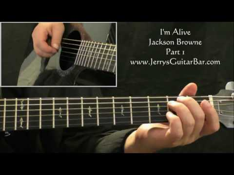 How To Play Jackson Browne I'm Alive (intro Only)