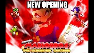 Super Mario Bros: The Legendary Warrior - New Opening