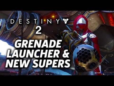 Destiny 2: Supers & Grenade Launcher Revealed