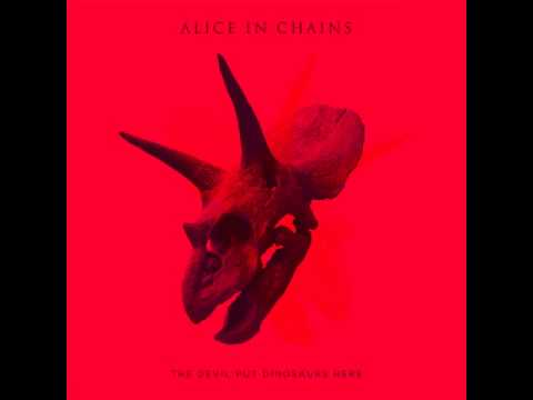 Alice In Chains  5 - The Devil Put Dinosaurs Here