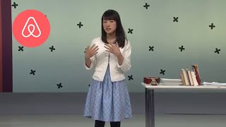 Tidying Consultant, Marie Kondo | Airbnb Open | Airbnb