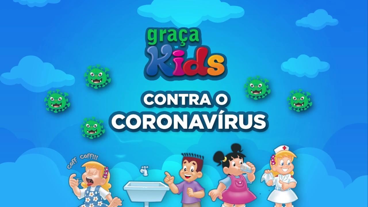 Graça Kids contra o Coronavírus