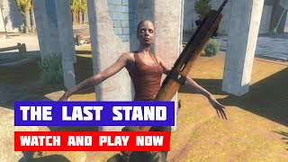 The Last Stand · Game · Gameplay