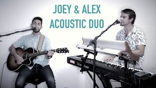 Joey & Alex (Acoustic Duo)  Promotional Video