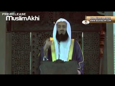 Every Second Counts - Jumuah Khutbah - Mufti Menk