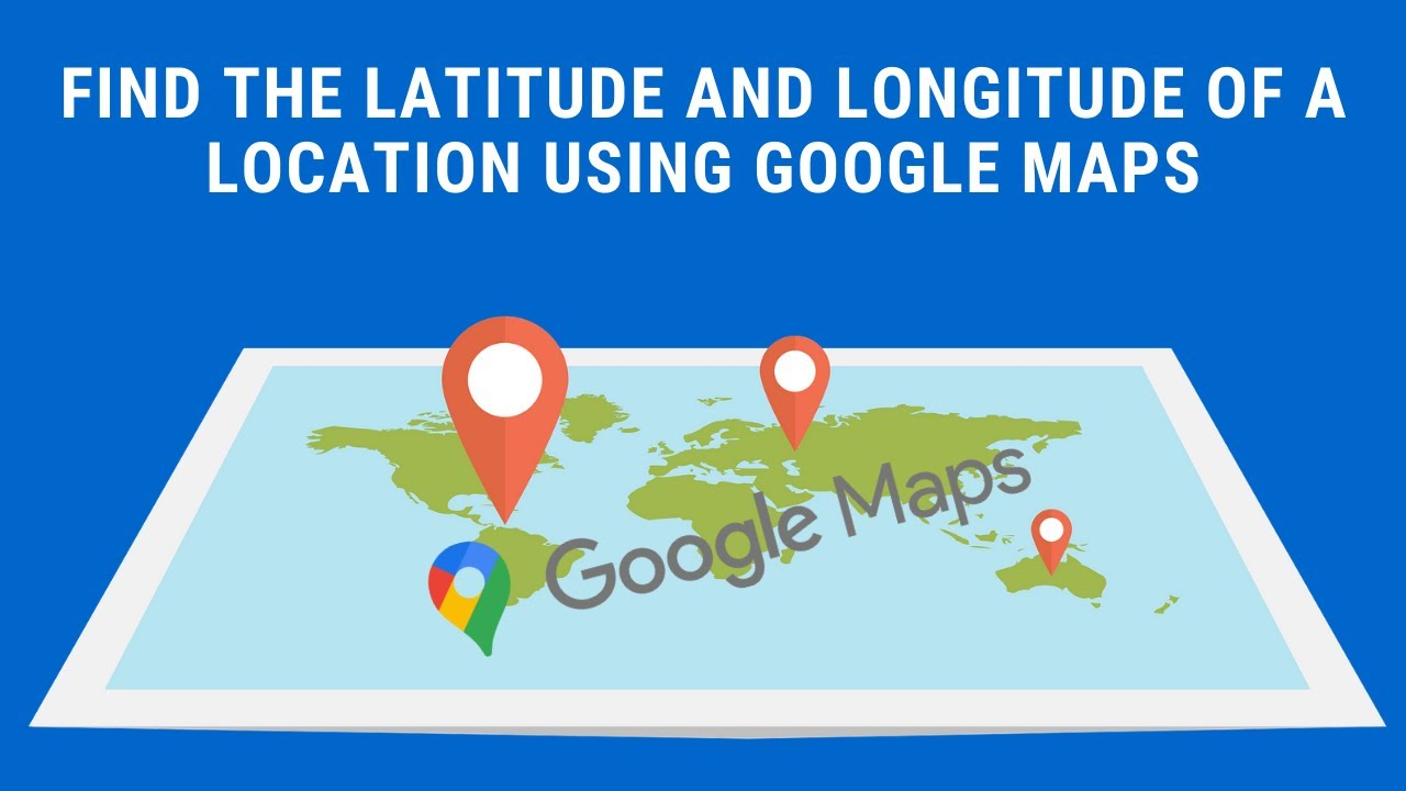 Minute Google Maps Find The Latitude And Longitude Of A - Location on map with latitude and longitude