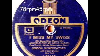 I miss my Swiss   Odeon Syncopators mit Refrain