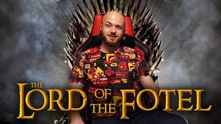 The LORD of the FOTEL - Władca Fotela