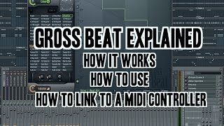 FL Studio: Gross Beat Explained