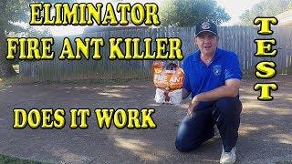 Eliminator Fire Ant Killer Test Does it Really Work