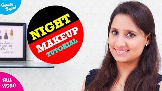 Night Makeup Tutorial with Vaishnavi Beauty Squad Latest Beauty Video 2018