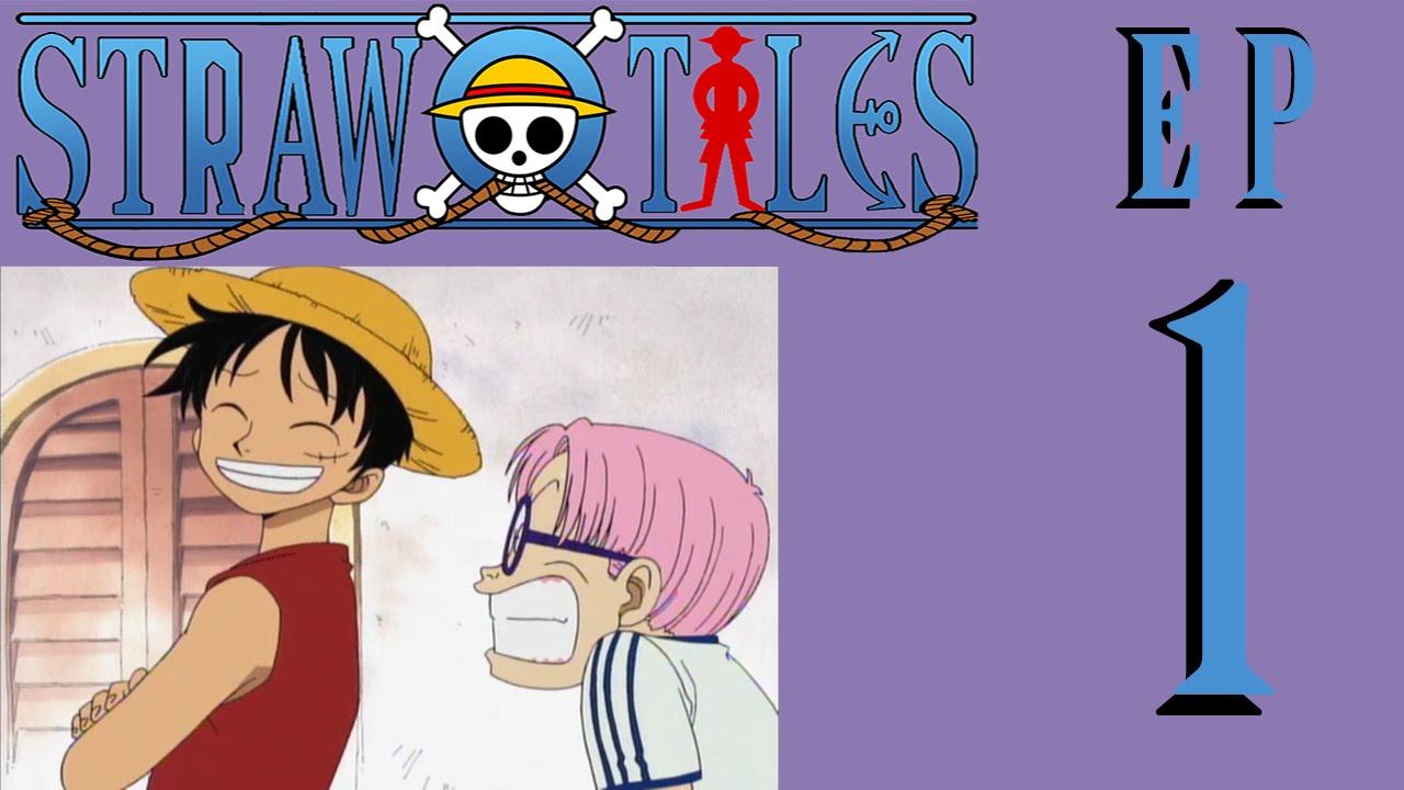 Straw Hat Tales: Episode 1