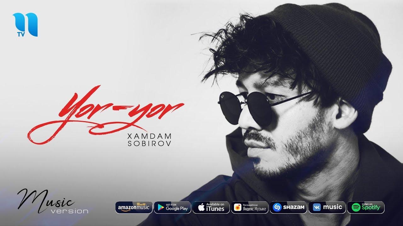 Xamdam Sobirov - Yor-yor | Хамдам Собиров - Ёр-ёр (music version)