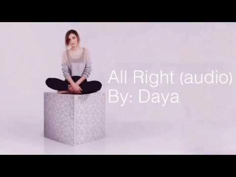 All Right- Daya (Target bonus track)
