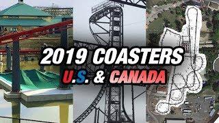 Every NEW 2019 Roller Coaster So Far  (U.S. & Canada)