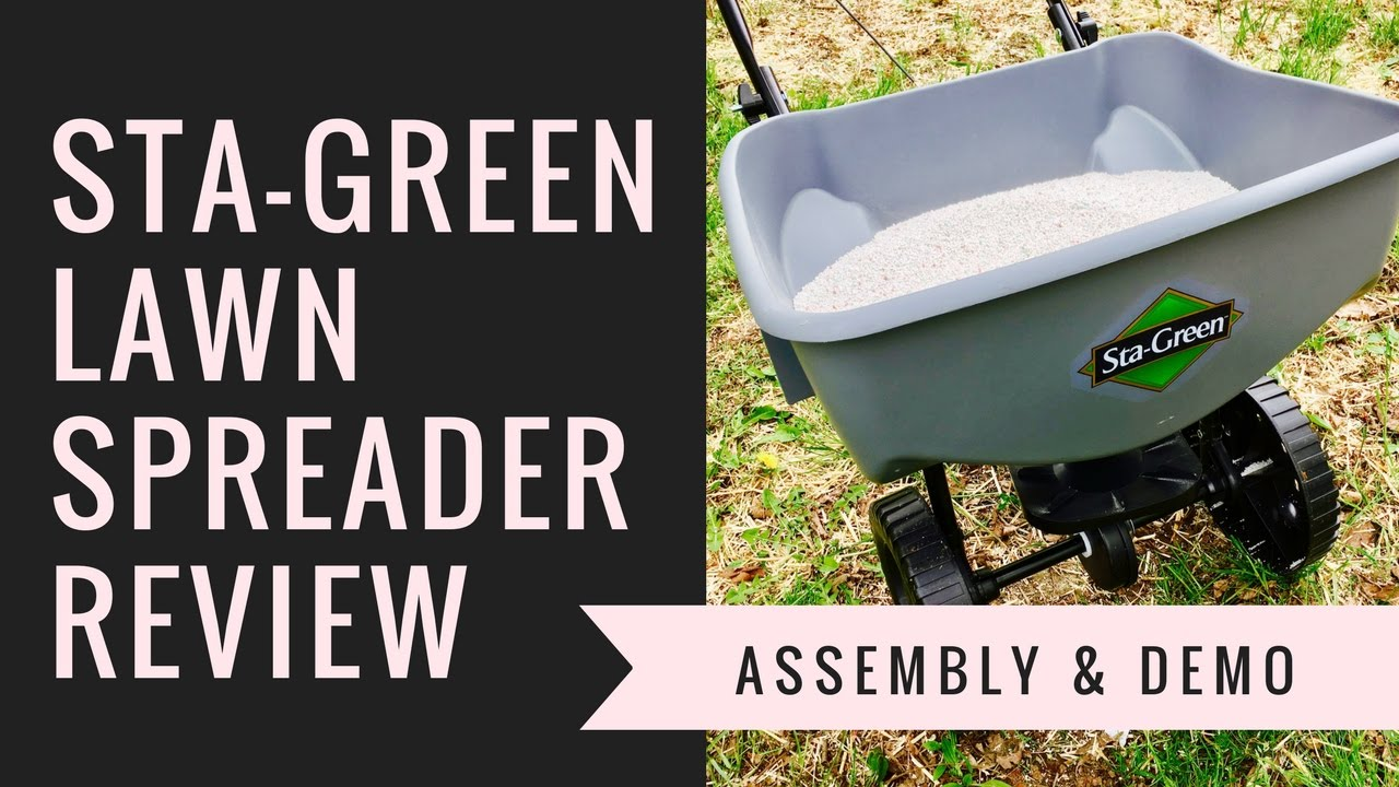 Sta Green Broadcast Lawn Spreader Review