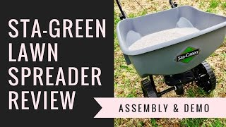 Sta-Green Broadcast Lawn Spreader Review