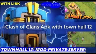 Clash Of Clans Townhall 12 Private Server || Apk || With LINk || FREE || Electric Dragon || 2018 |