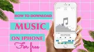 HOW TO DOWNLOAD MUSIC ON IPHONE FOR FREE|LISTEN OFFLINE
