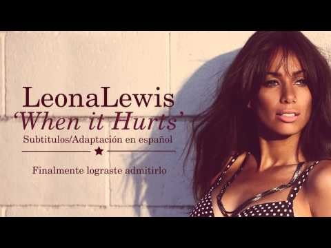 Leona Lewis - When it Hurts (Subtitulos en Español)