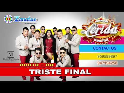 Agrupación LÉRIDA - TRISTE FINAL (Zonolux Internacional)