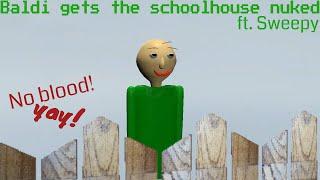 [SFM Baldi's Basics] Baldi gets the schoolhouse nuked