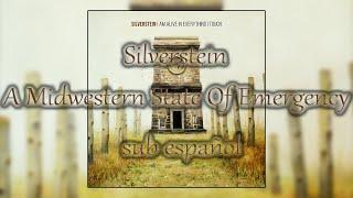 Silverstein A Midwestern State Of Emergency sub español