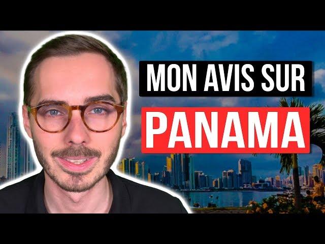 Expatriation au Panama : mon retour d'expérience