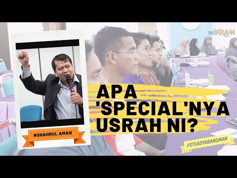 Apa 'Special'nya Usrah Ni? #steadyabangman