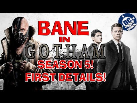 BANE in Gotham Season 5!! First Details!