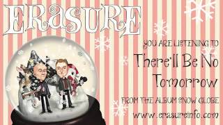 Watch Erasure Therell Be No Tomorrow video