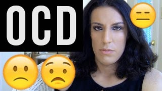 MY STRUGGLES WITH OCD - OBSESSIVE COMPULSIVE DISORDER