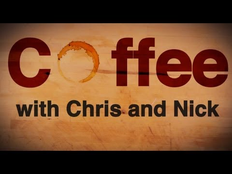 Coffee With Chris And Nick Part 2