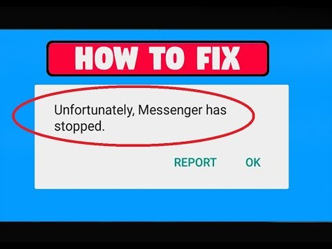 How to fix unfortunately messenger has stopped