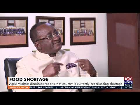 Food Shortage: Agric Minister dismisses reports that country is experiencing shortage (23-9-21)