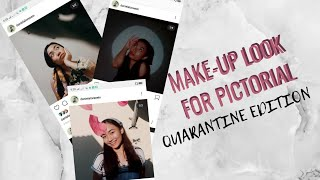 MAKE-UP LOOK FOR MY STAY AT HOME PICTORIAL | Daniela Alvarez |