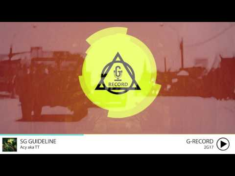 [2G17] SG Guideline - Acy aka TT | Official Audio |