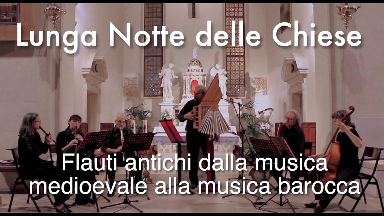 Flauti antichi dalla musica medievale alla musica barocca - Lunga Notte delle Chiese