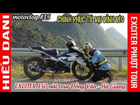 EXCITER 150 Vượt đèo bào tour Hà Nội lên Đồng Văn - Hà Giang ▶  Exciter Club - Đi để trở về
