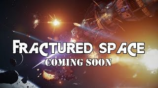 Fractured Space - Coming Soon!