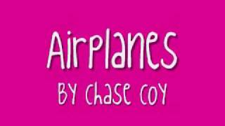 Watch Chase Coy Airplanes video