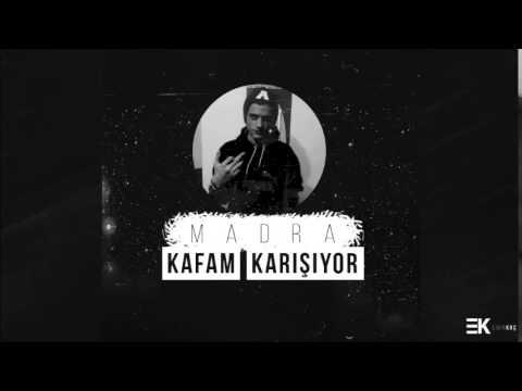 Madra - Kafam Karışıyor ft. KITAY Mirza