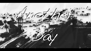 Lefroy - Another Day Lyric