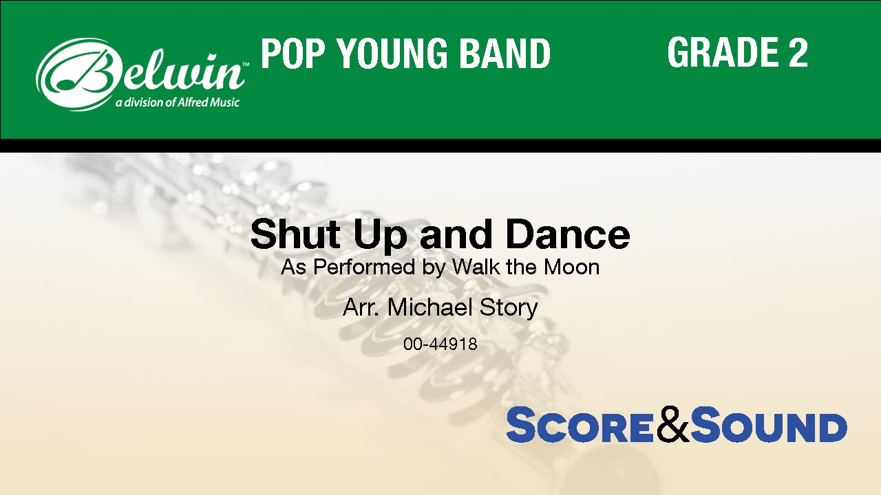 Shut Up and Dance, arr  Michael Story - Score & Sound