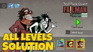 Troll Face Quest: Stupidella and Failman Level 1-40 Solution | All Levels Walkthrough